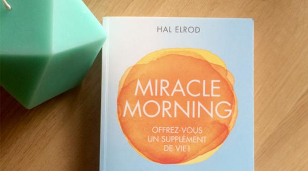 J'ai lu le Miracle Morning d'Hal Helrod : mon avis