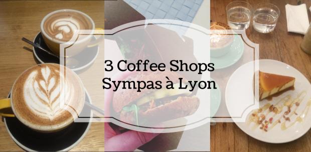 3 coffee shops pour déjeuner, bruncher ou goûter à Lyon